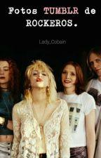 Fotos Tumblr de ROCKEROS. by Lady_Cobain