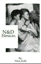 N&D:Начало  by Nina_Kalli