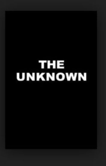 The Unknown ( A Percy Jackson Fanfic ) - TheLazyWriter78 - Wattpad