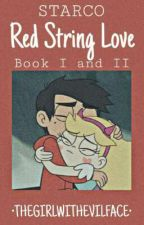 STARCO RED STRING LOVE [BOOK I AND II COMPLETED| by Thegirlwithevilface