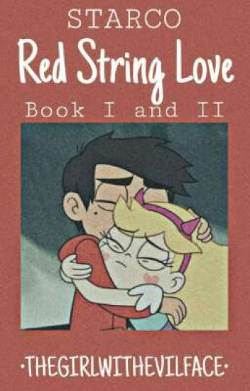 STARCO RED STRING LOVE [BOOK I AND II COMPLETED|
