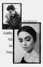 Fallin' All In You; Shawn Mendes by ILLUMlNATE