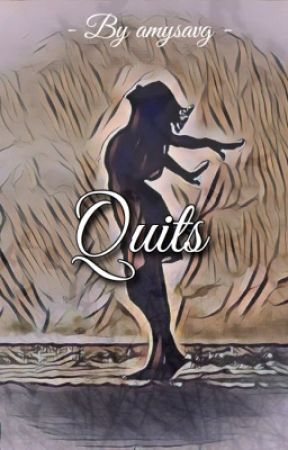 Quits by amysavg