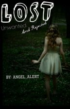 Lost unwanted and rejected by Angel_alert