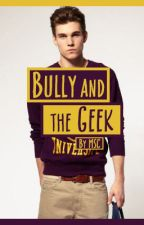 Bully and the Geek by MasterShellCoop