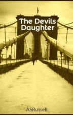 The Devils Daughter by ASRussell