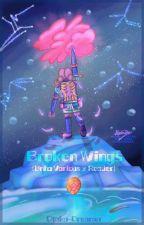 Broken Wings (Bnha Various x Reader) by Otaku-Dreamer