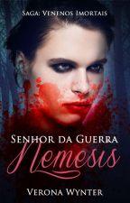 (10) Nêmesis - Senhor da Guerra (descontinuada) by VeronaWynter