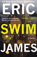 Swim (Complete three-hundred pages) by EricJames16