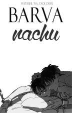 Barva nachu | ERERI ✔️ by Watashi_wa_YAOI_desu