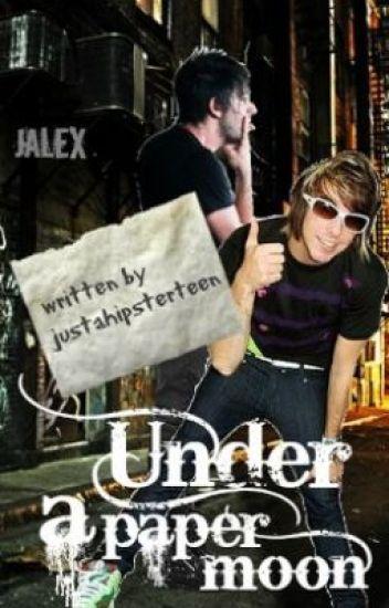 Under A Paper Moon (Jalex AU)