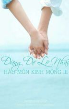 Hào Môn Kinh Mộng 3 - Đừng Để Lỡ Nhau by thaothaoos