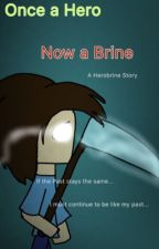Once a Hero, Now a Brine - A Herobrine Minecraft Story by candyflossed