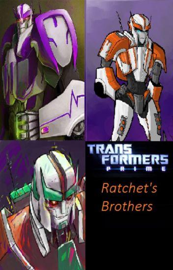 Transformers Prime: Ratchet's Brothers - Estellaluna Rose