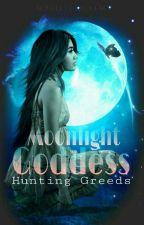 Moonlight Goddess: Hunting Greeds by khaiiisuki