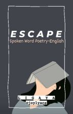 SPOKEN WORD POETRY-ENGLISH (Under Revision)  by joylyace
