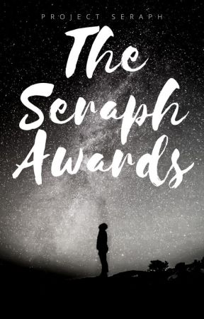 The Seraph Awards (OPEN) by Project-Seraph