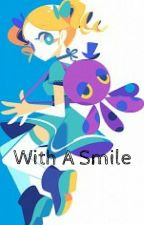 With A Smile   complete by NoelW16