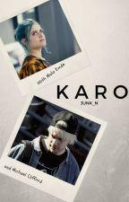 KARO by junk_n