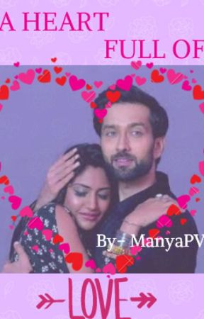 A heart full of love [A Shivika (Ishqbaaz) One-Shot by Manya