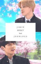 Jimin Effect feat Jeonlous by bucinfiksi