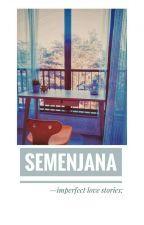 semenjana; a bangtan oneshot compilation by jeonzeus
