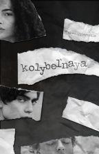Kolybel'naya by themuggleriddle
