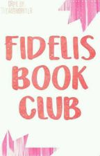 FIDELIS BOOK CLUB (OPEN AND ACTIVE) by FidelisBookClub