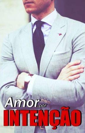 Amor Por Intenção (NA AMAZON) #10 by dreamworkgirl