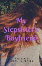 My Stepsister's Boyfriend by NightmareAfterXmas