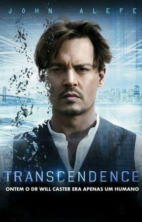 Transcendence (Fanfiction History) by JohnAlefe027