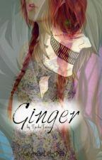 Ginger [GermanLetsPlay] *ON HOLD* by dipcraptyler