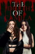 The Death Of Camila by Karlasnotsorry