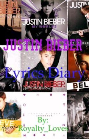 Justin Bieber Lyrics Diary by Royalty_Loves