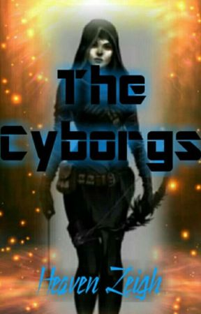 The Cyborgs by Lily_Firebird