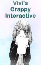 Vivi's Crappy Interactive by Vivisaurs