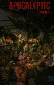Apocalyptic by JoLoren