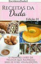 Receitas Da Duda - Edição 1 by EscritoraDuda1