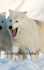 Loving the Alpha by Jelli909