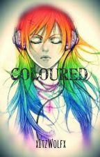 Coloured by xItzWolfx