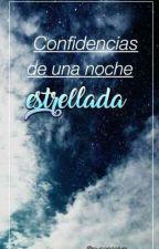 Confidencias de una noche estrellada by Susanaalvg