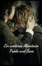 Ein weiteres Abenteuer (Frodo und Sam Fanfiktion) by Elbenschreiber