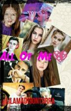 All of me❤ ( Adexe y Nau) by ItsLiilaMadison