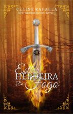 "Esther - A Herdeira Do Fogo |1° Livro Da Saga ""Guardiãs Marcori""