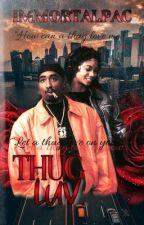 Thug Luv. ➳ Tupac Shakur  by Trendygirl29