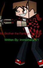 My Brother the Famous Youtuber [ON HOLD] by ImmortalGirl21