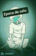 *ÉPOCA DE CELO* (SANS X TU) [+18] by -UnrrabelBerry-