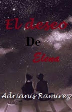 El deseo de Elena by Adri45relix