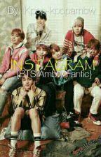 Instagram // BTS Ambw Fanfiction by littlespacekpop