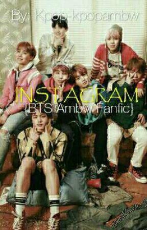 Instagram // BTS Ambw Fanfiction by Littlekpop-kpopstory
